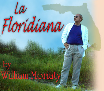 La Floridiana by William Moriaty