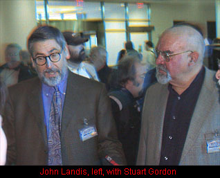 John Landis and Stuart Gordon